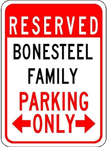 Personalized Parking Signs BONESTEEL FAMILY Parking - Customized Last Name - 12