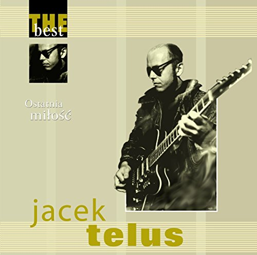 jacek-telus-the-best-ostatnia-milola-cd