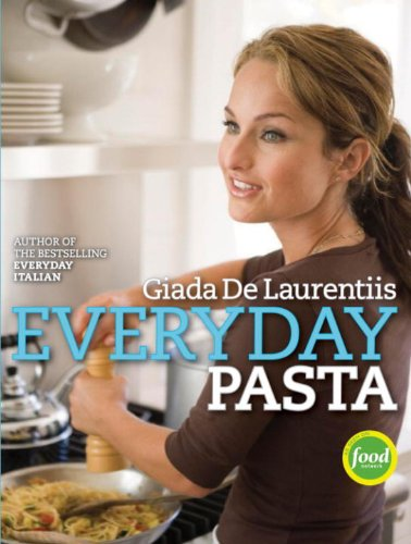 Giada's Feel Good Food: My Healthy Recipes And Secrets Download Pdf