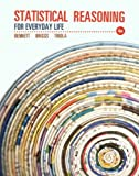 img - for Statistical Reasoning for Everyday Life Plus NEW MyStatLab with Pearson eText -- Access Card Package (4th Edition) 4th (fourth) by Bennett, Jeff, Briggs, Bill, Triola, Mario F. (2013) Paperback book / textbook / text book