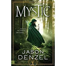 Mystic (The Mystic Trilogy) by Jason Denzel (2015-11-03)