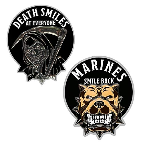 USMC Death Smiles at Everyone Marines Smile Back - Marine Corps Challenge Coin (Death Smiles At Everyone Marines Smile Back)