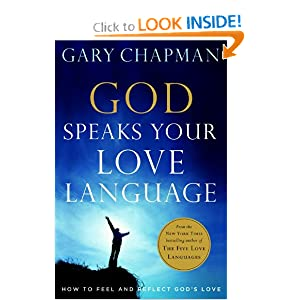 The Love Languages of God Gary D. Chapman