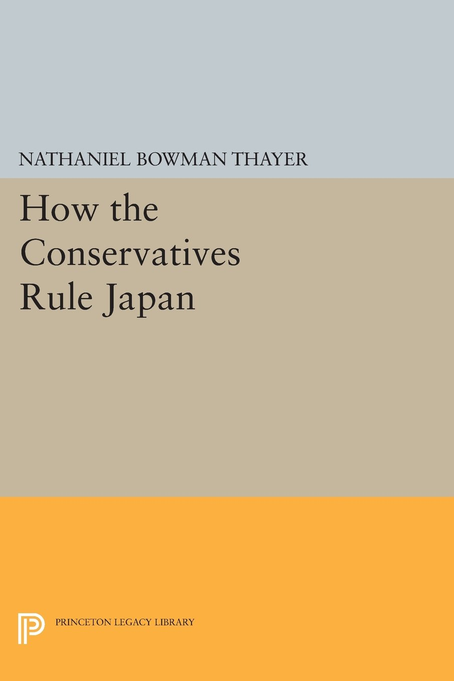 How the Conservatives Rule Japan (Princeton Legacy Library) pdf epub