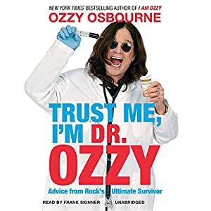 Trust Me, I'm Dr. Ozzy Audiobook