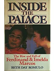 Inside the Palace: The Rise and Fall of Ferdinand and Imelda Marcos