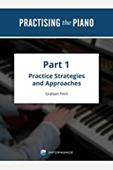Practising the Piano - Part 1: Volume 3 Kindle Edition