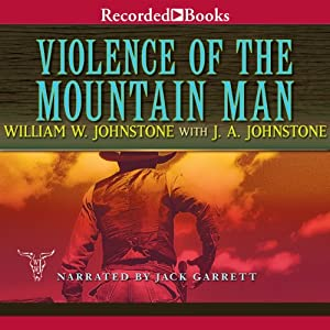 Violence of the Mountain Man Audiobook