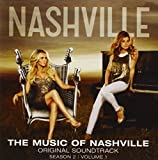 The Music Of Nashville Original Soundtrack: Season 2, Volume 1 by Various Artists (2013-12-10)
