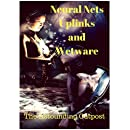 Neural Nets, Uplinks, and Wet ware: The Complete Set (The Astounding Outpost Presents Book 2)