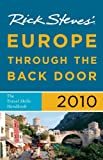 Rick Steves Europe Through the Back Door 2010