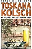 Toskana Kölsch: Komissar Löhr's fünfter Fall (Kommissar Löhr)