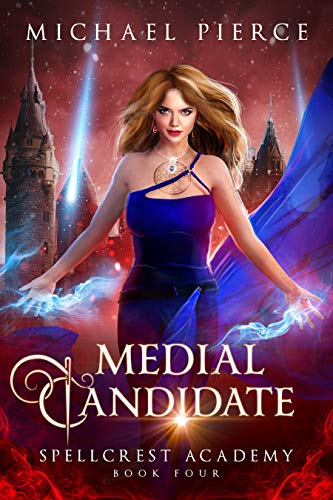 Medial Candidate (Spellcrest Academy Book 4)