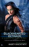 Blackhearted Betrayal (A Shades of Fury Novel Book 3)