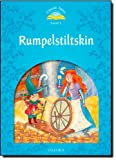 Classic Tales Second Edition: Beginner 1 Rumplestiltskin, Sue Arengo, 0194238628