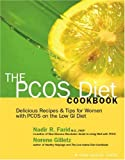 The PCOS Diet Cookbook: Delicious Recipes & Tips for Women with PCOS on the Low GI Diet
