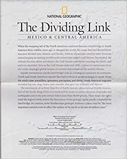 The Dividing Link: Mexico and Central America: National Geographic on