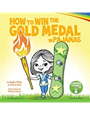 How to Win the Gold Medal in Pajamas: Mental Toughness for Kids