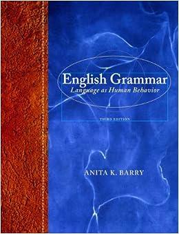 English Grammar: Language as Human Behavior (3rd Edition)