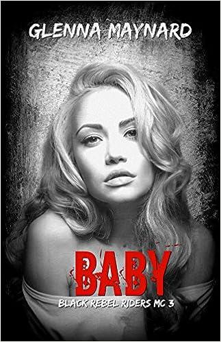 Baby (Black Rebel Riders MC Book 3)