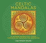 Celtic Mandalas, Lisa Tenzin-Dolma, 1780286015