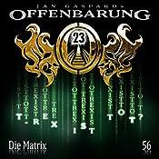 Die Matrix (Offenbarung 23, 56) | Jan Gaspard