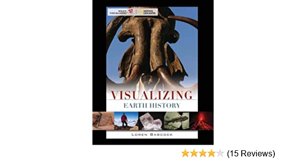 Visualizing earth history 1st edition 1 loren e babcock amazon fandeluxe Image collections
