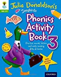 Oxford Reading Tree Songbirds: Julia Donaldson's Songbirds Phonics Activity Book 3 (Oxford Reading Tree Activity)