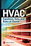 HVAC Equations, Data, and Rules of Thumb, Bell, Arthur, 0071829598