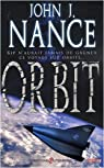 Orbit par John J. Nance