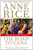 Christ the Lord: The Road to Cana (Life of Christ Book 2)