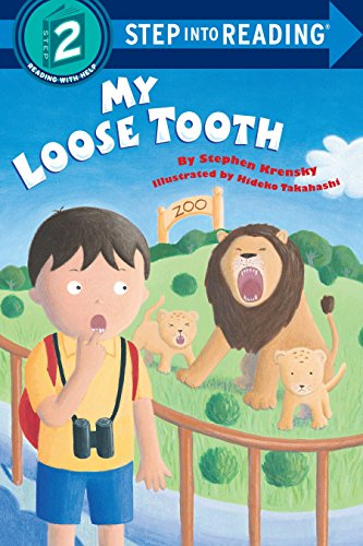 My Loose Tooth (Step-Into-Reading, Step 2) [Stephen Krensky] (Tapa Blanda)