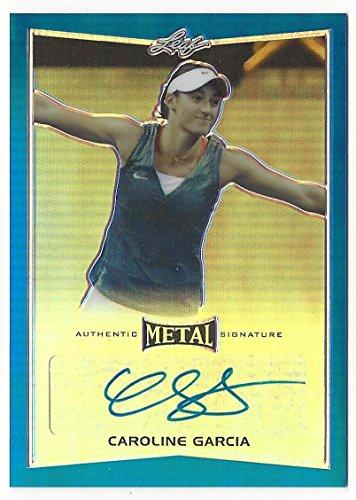 fan products of Caroline Garcia 2016 Leaf Metal Tennis Blue #BA-CGI /25 Autograph Card