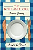 The Knife and Fork, Lewis O'Neal, 1475973454