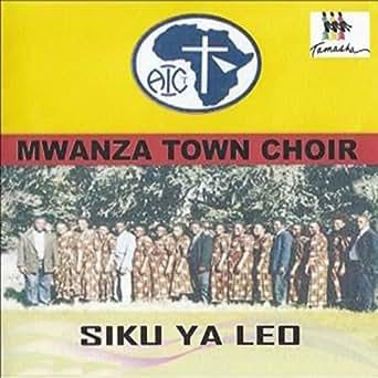 AIC Mwanza Town Choir albums, MP3 free