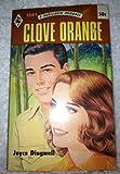 Clove Orange. A Harlequin Romance, Number 1541