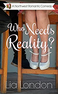 Who Needs Reality? by Lia London ebook deal