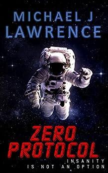 Zero Protocol by [Lawrence, Michael J]