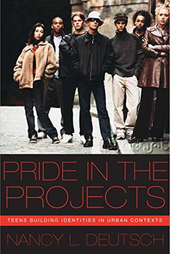 Pride in the Projects: Teens Building Identities in Urban Contexts (Qualitative Studies in Psychology)