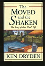The Moved and the Shaken: The Story of One Man's Life