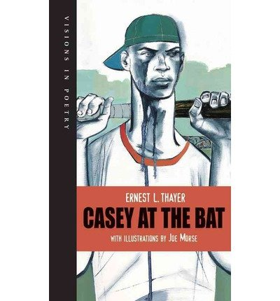 [ Casey at the Bat[ CASEY AT THE BAT ] By Thayer, Ernest Lawrence ( Author )Mar-01-2010 Paperback
