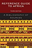Reference Guide to Africa : A Bibliography of Sources, Kagan/Batoma, 1442242604