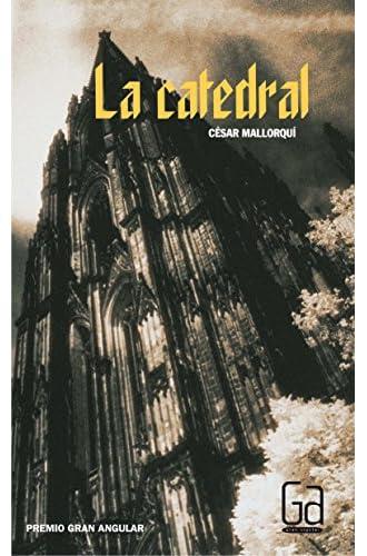Descargar gratis La Catedral de Cesar Mallorqui