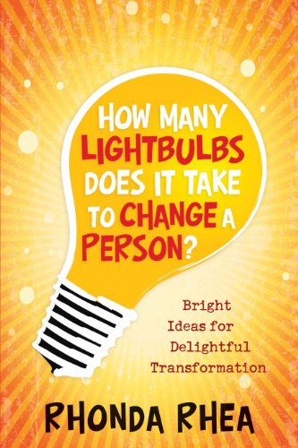 Price comparison product image How Many Lightbulbs Does It Take to Change a Person: Bright Ideas for Delightful Transformation