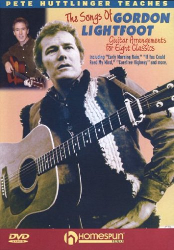 - Pete Huttlinger Teaches The Songs Of Gordon Lightfoot-Guitar Arrangements For Eight Classics