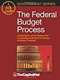 The Federal Budget Process, James Saturno and Bill Heniff, 1587331519