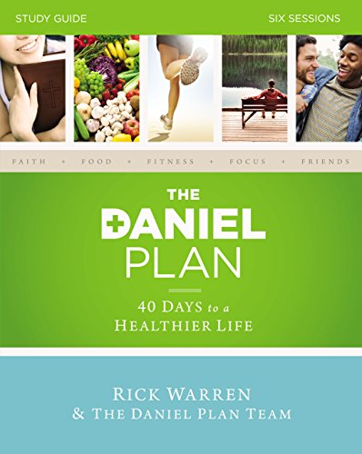 The Daniel Plan Study Guide: 40 Days to a Healthier Life (The Daniel Plan Spanish)