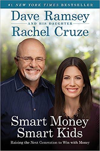 Smart Money Smart Kids Raising the Next Generation to Win with Money