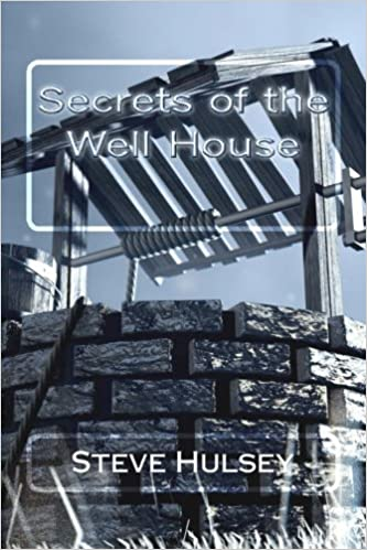 Secrets of the Well House