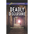 Deadly Disclosure (Love Inspired Suspense)